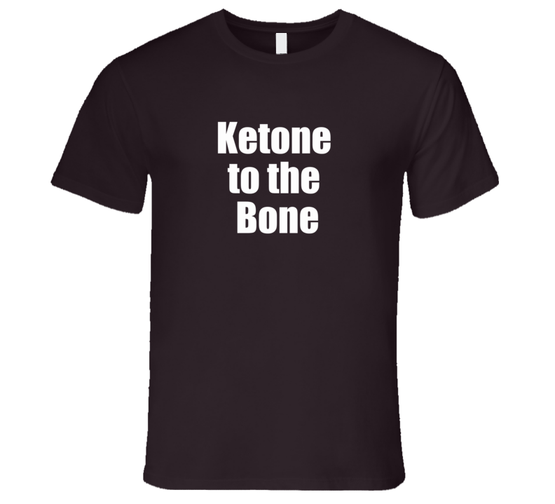 Ketone To The Bone T Shirt