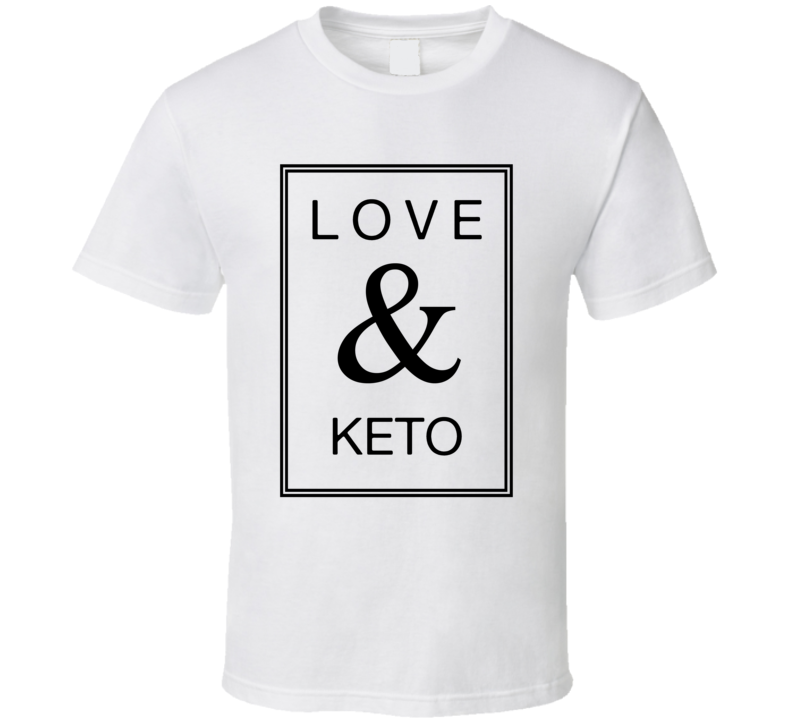 Love & Keto T Shirt