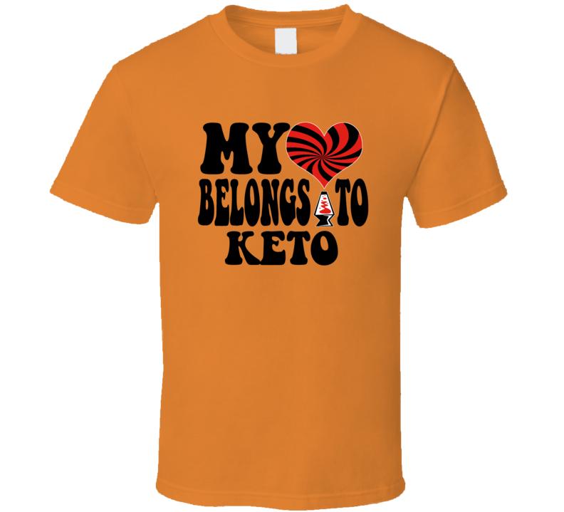 My Heart Belongs To Keto T Shirt