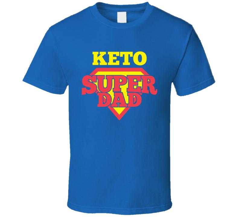 Keto Super Dad T Shirt