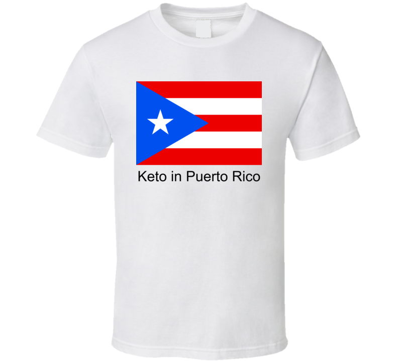 Keto In Puerto Rico T Shirt