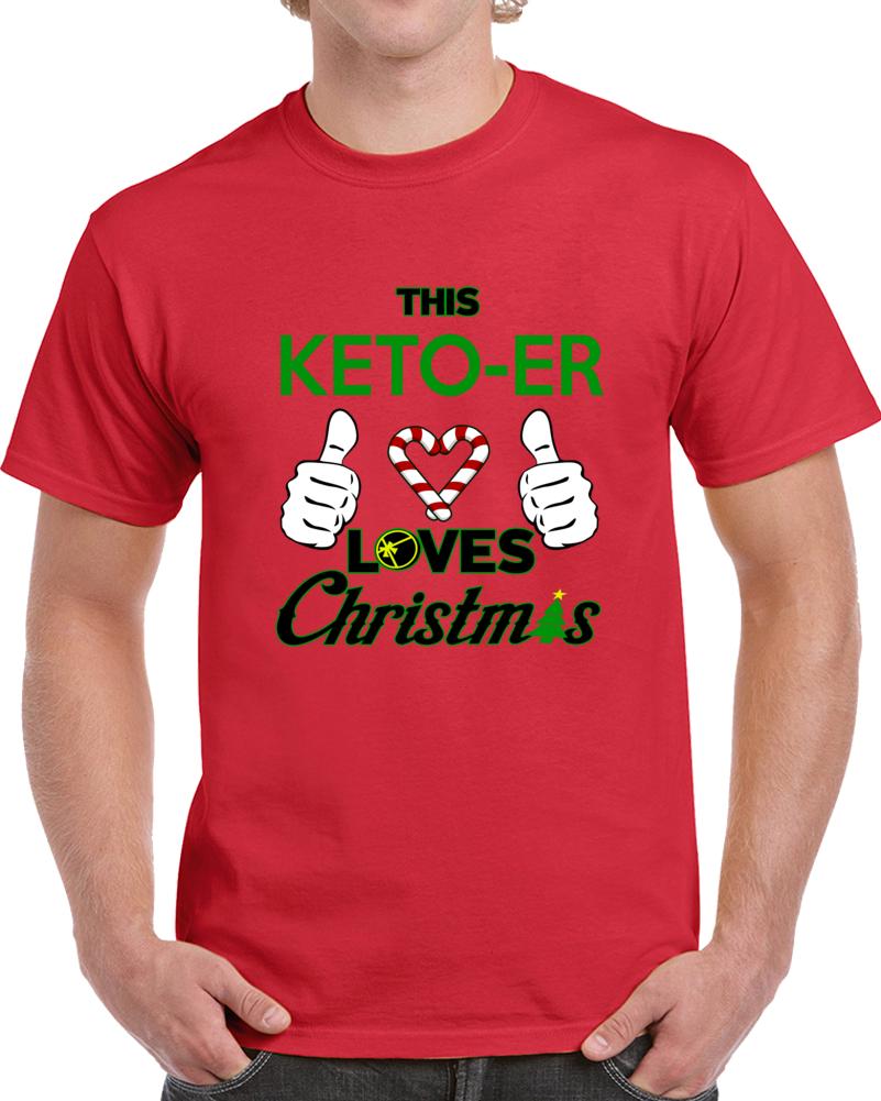 This Keto-er Loves Christmas T Shirt