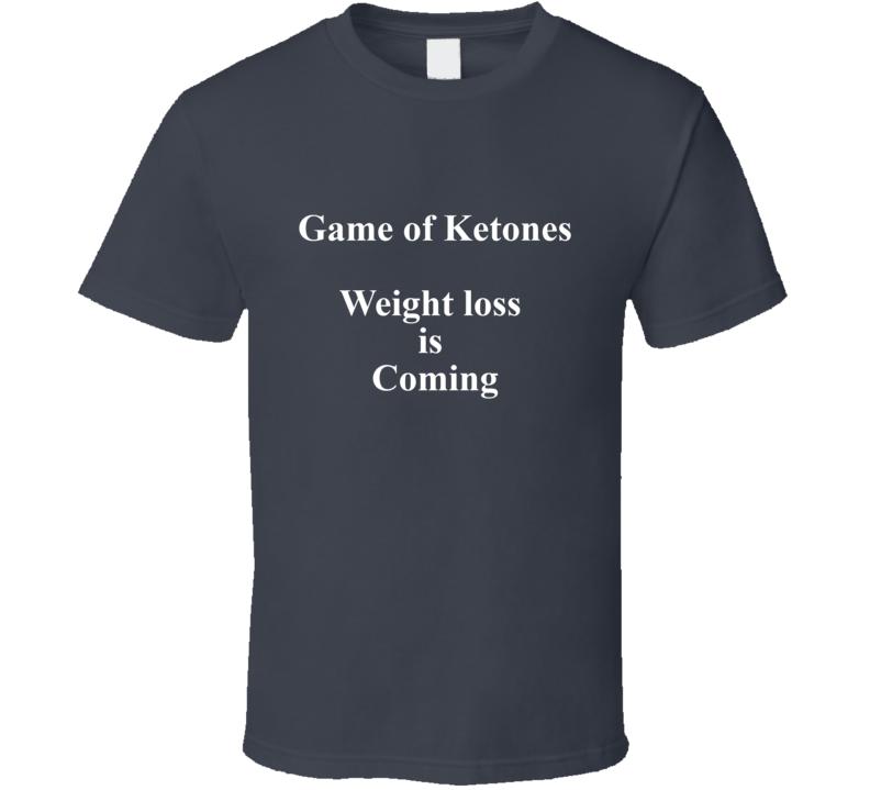 Game Of Ketones T Shirt