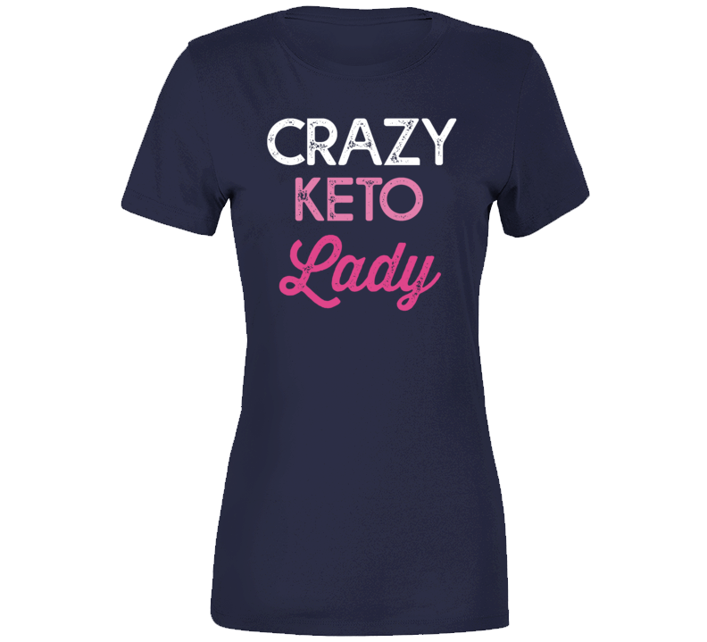 Crazy Keto Lady T Shirt