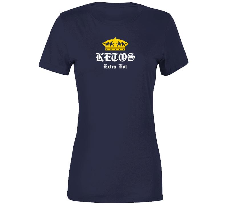 Extra Hot Ketos T Shirt