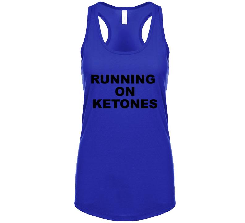 Running On Ketones Tanktop