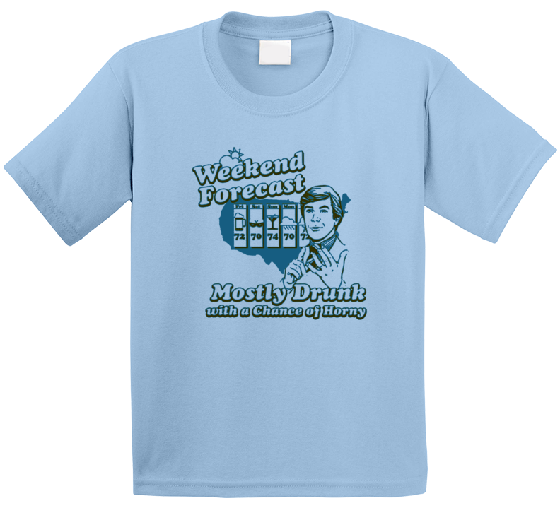 Weekend Forecast Mostly Drunk Funny The Hangover Popular Movie T Shirt