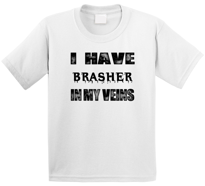 I Have Brasher In My Blood Last Name T Shirt
