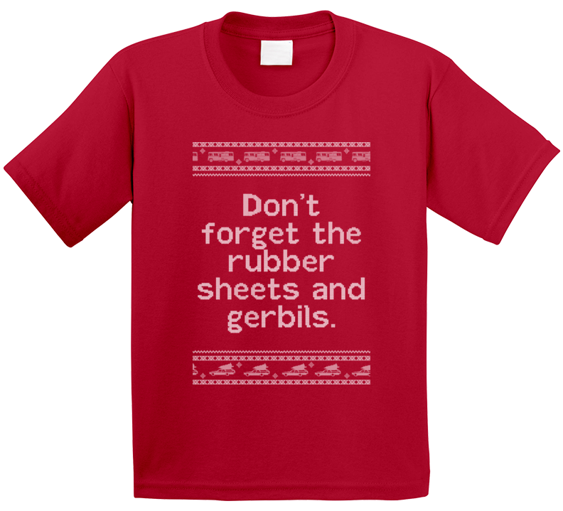 Rubber Sheets And Gerbils National Lampoons Christmas Vacation Quote Clark Knit T Shirt