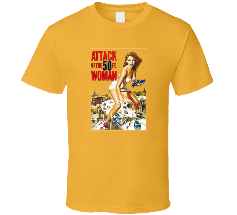 Attach of the 50 Ft. Woman, T-Shirt