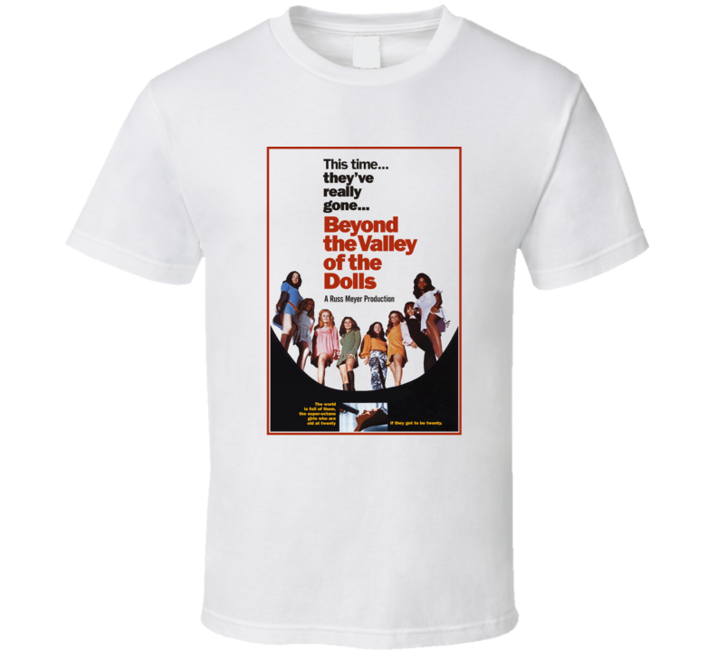 Beyond the Valley of the Dolls, T-Shirt