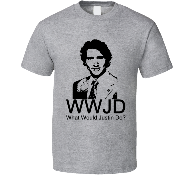 What Would Justin Do Funny Justin Trudeau Geek Political Shirt