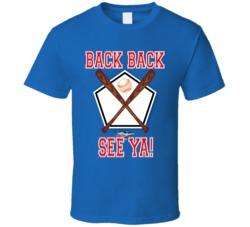Back Back See Ya! T Shirt