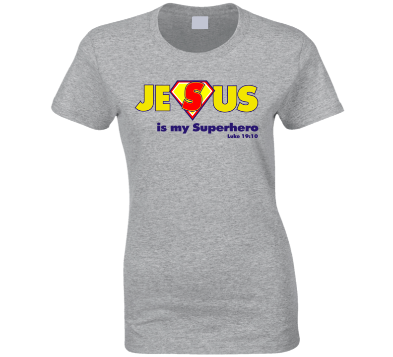 Jesus is my Superhero T Shirt