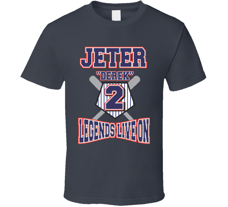 Derek Jeter Legends Live On T Shirt