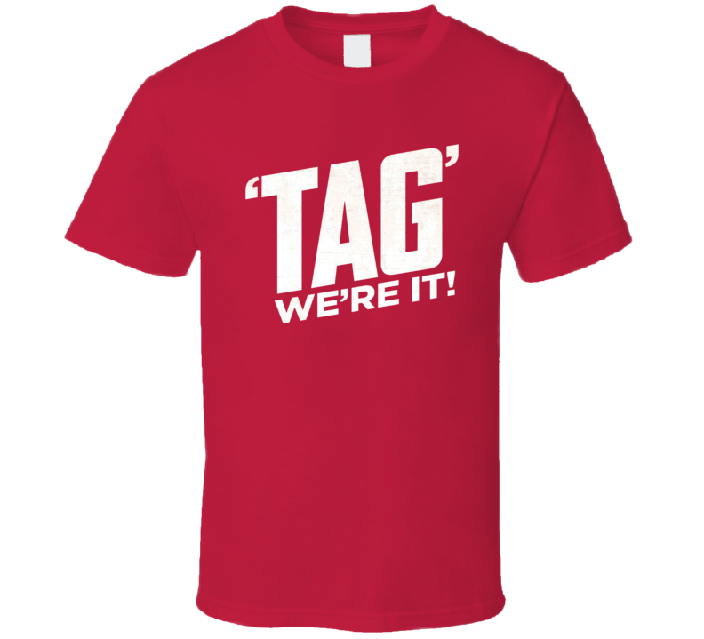 Tag New Movie Poster Fan T Shirt