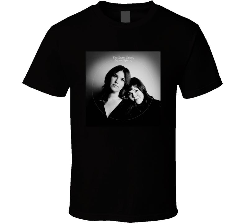The Secret Sisters Saturn Return Best Album Of 2020 Music Fan T Shirt