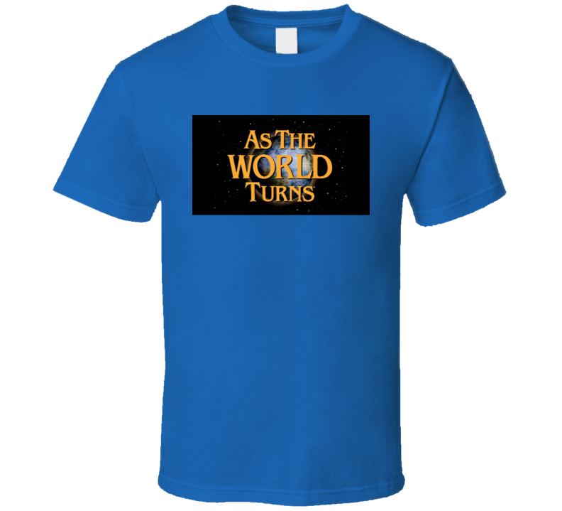 As The World Turns Soap Opera Tv Show 50s Fan T Shirt