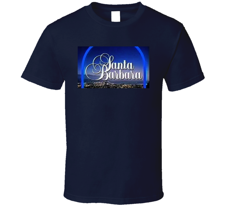 Santa Barbara Soap Opera 80s Tv Show Fan T Shirt