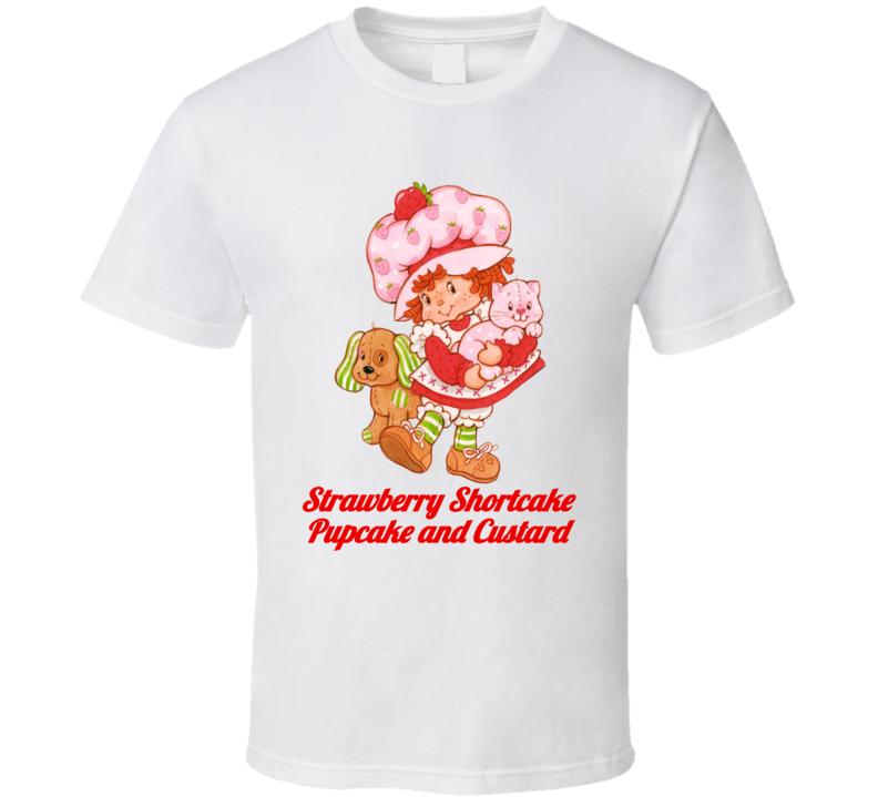 Strawberry Shortcake Pupcake And Custard Retro Cartoon Fan T Shirt