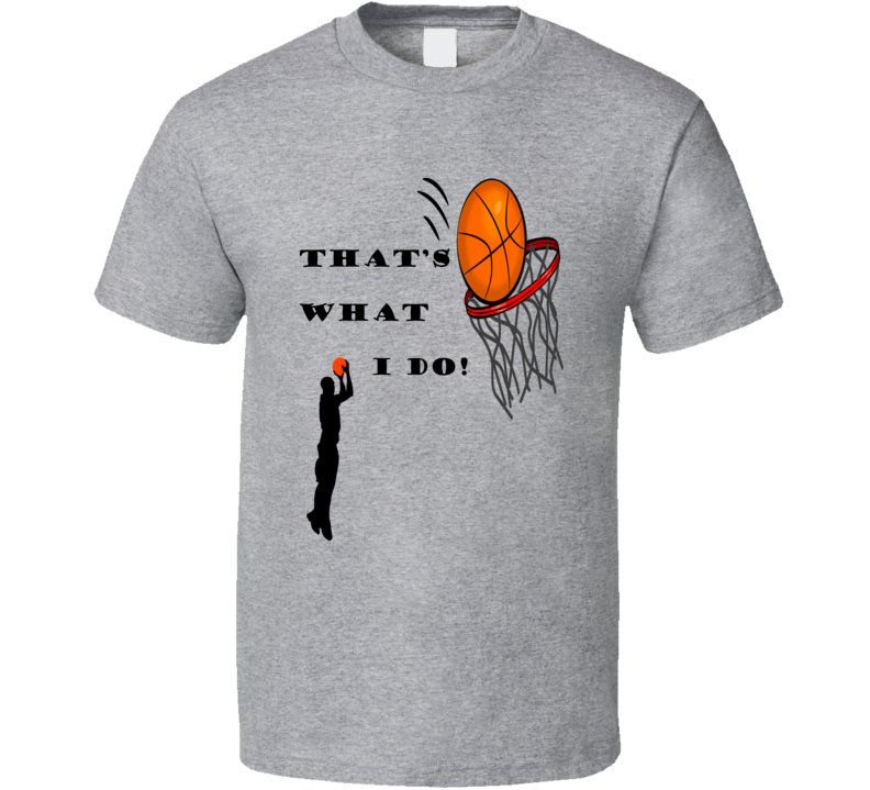 That's What I Do Obama Shoots Basketball Sports Fan T Shirt