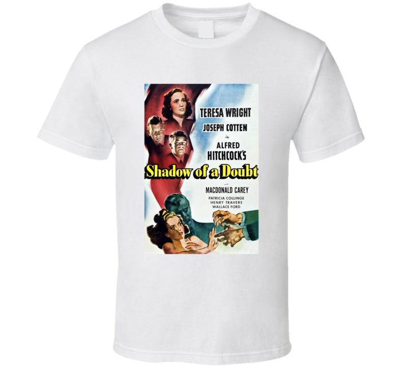 Shadow Of A Doubt Best Alfred Hitchcock Movie  Fan T Shirt