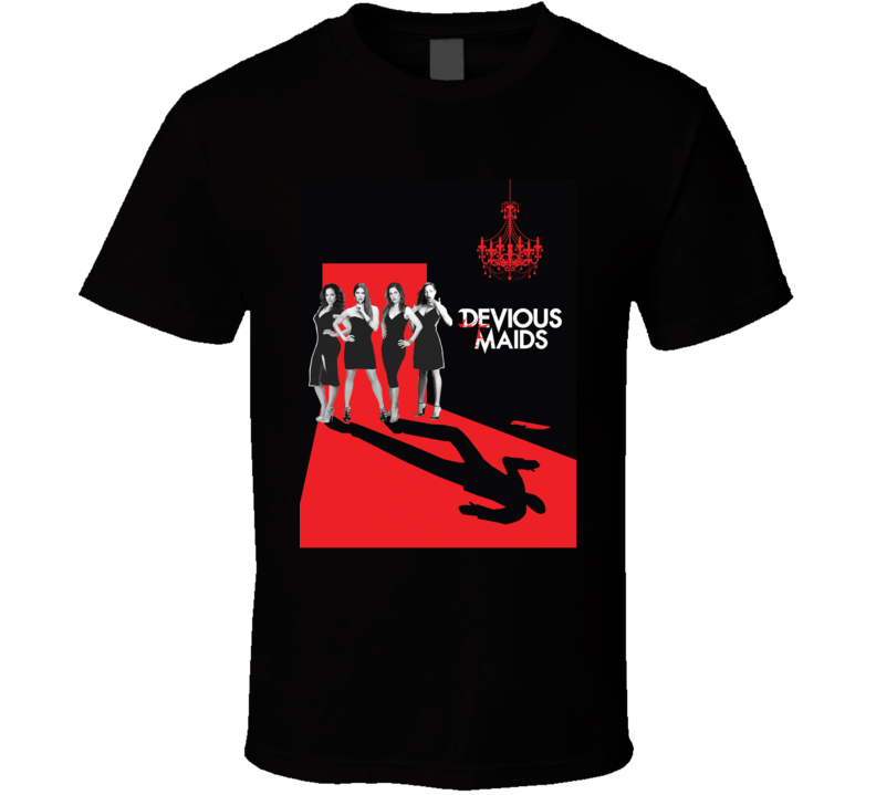Devious Maids Comedy Drama Mystery Tv Series Fan T Shirt