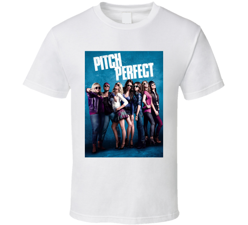 Pitch Perfect Music Comedy Girl Singing Group Movie Fan T Shirt