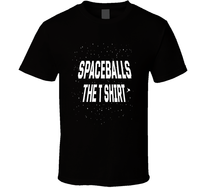Spaceballs The T Shirt Parody Spoof Comedy Fan T Shirt