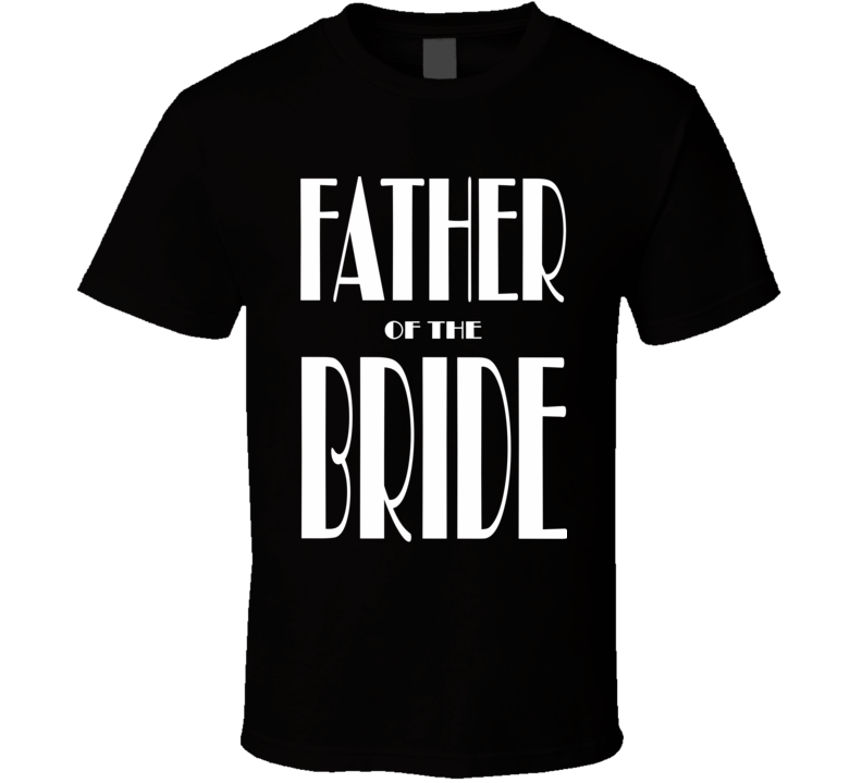 Father Of The Bride Wedding Party Daughter Son Marriage Fan T Shirt