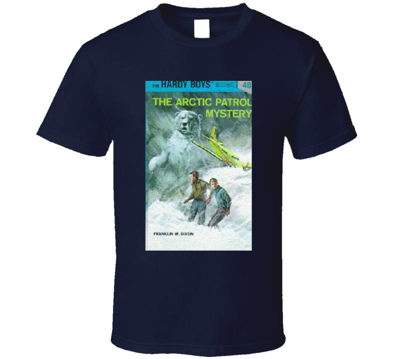 The Hardy Boys The Arctic Patrol Mystery Book 48 Mystery Novel Fan T Shirt