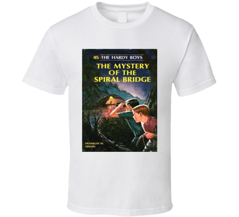 Hardy Boys The Mystery Of Spiral Bridge Brothers Frank And Joe Hardy Fictional Characters Mystery Series Teenagers Amateur Sleuths Solving Cases Avid Reader Book Novel Retro Fan T Shirt