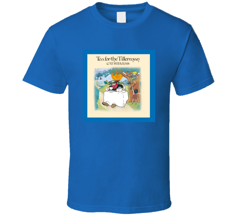 Tea For The Tillerman Greatest Album Of All Time Music Fan T Shirt