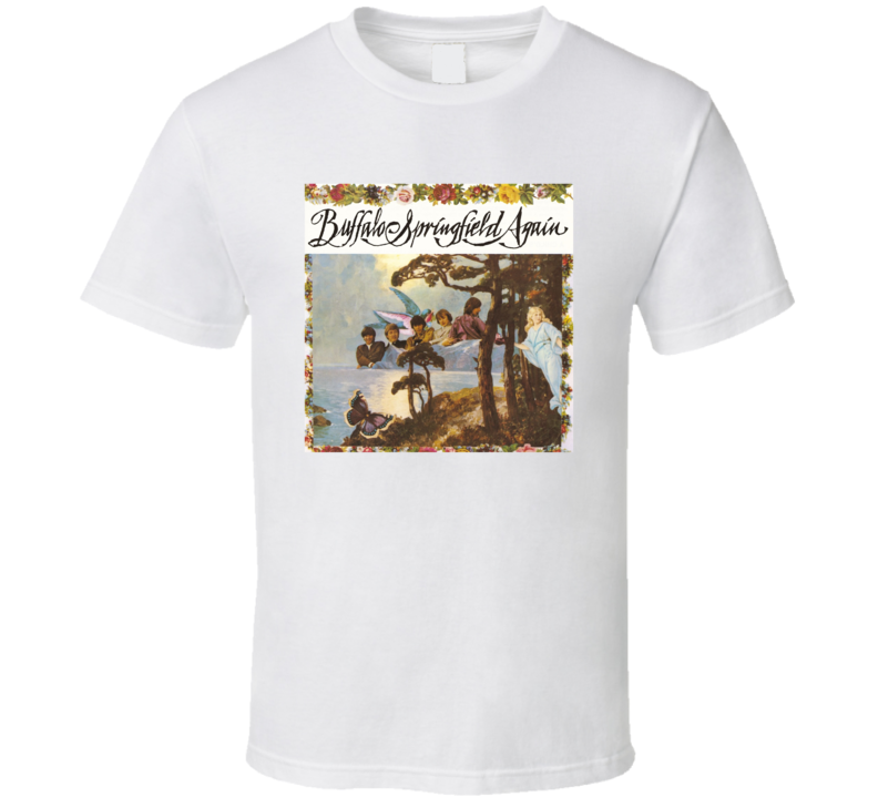 Buffalo Springfield Again Greatest Album Of All Time Music Fan T Shirt
