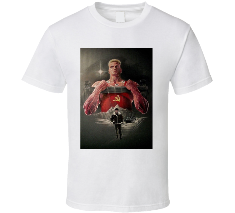 Rocky Iv I Must Break You T Shirt