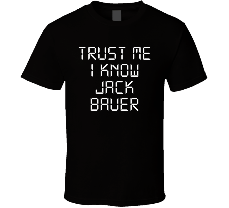 Trust me I know Jack Bauer 24
