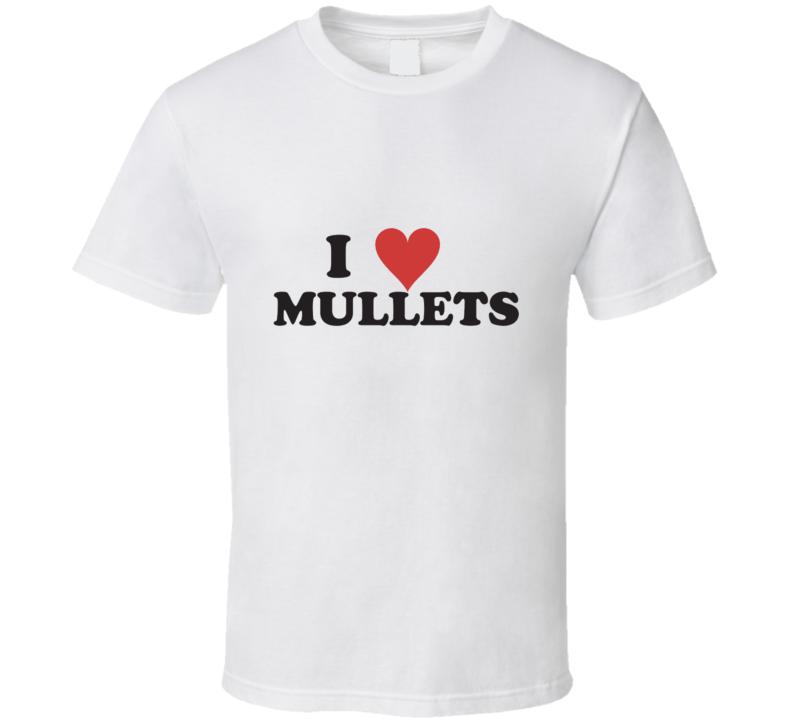 I Heart love Mullets t-shirt rednecks retro 80's disco FUNNY