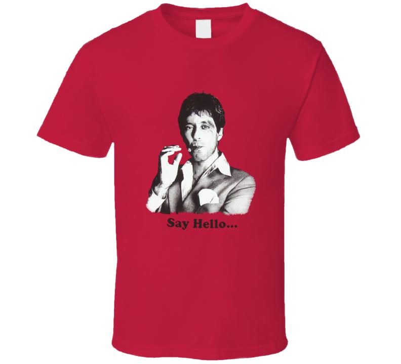 Scarface Tony Montana t-shrirt Say Hello...cult classic T Shirt