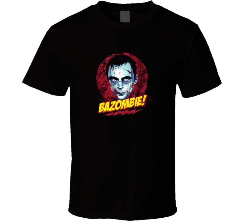 Big Bang Theory Sheldon as Zombie t-shirt BAZOMBIE FUNNY tv Sheldon Walking Dead t-shirt