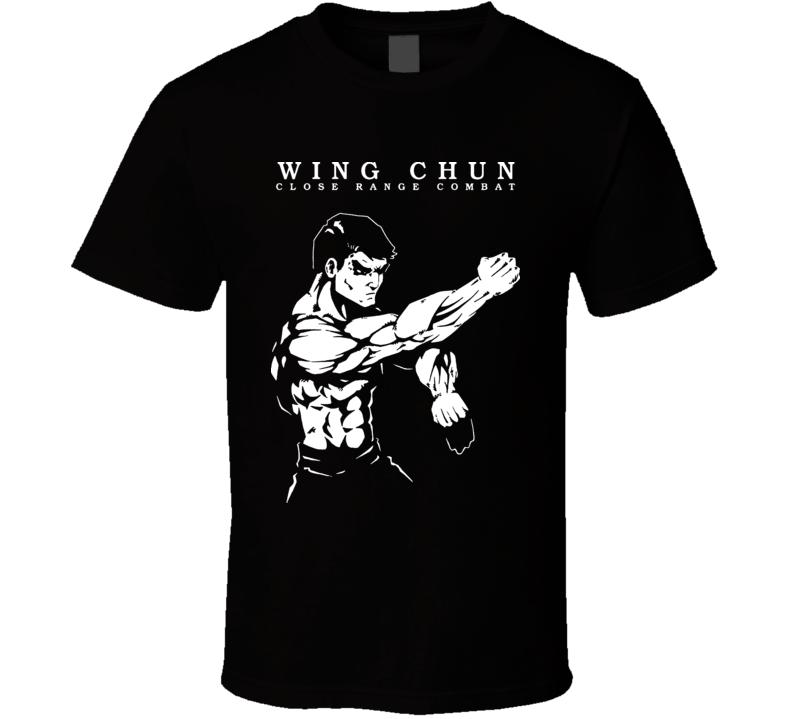 Wing Chun Martial Arts MMA Close Range Combat Training T Shirt