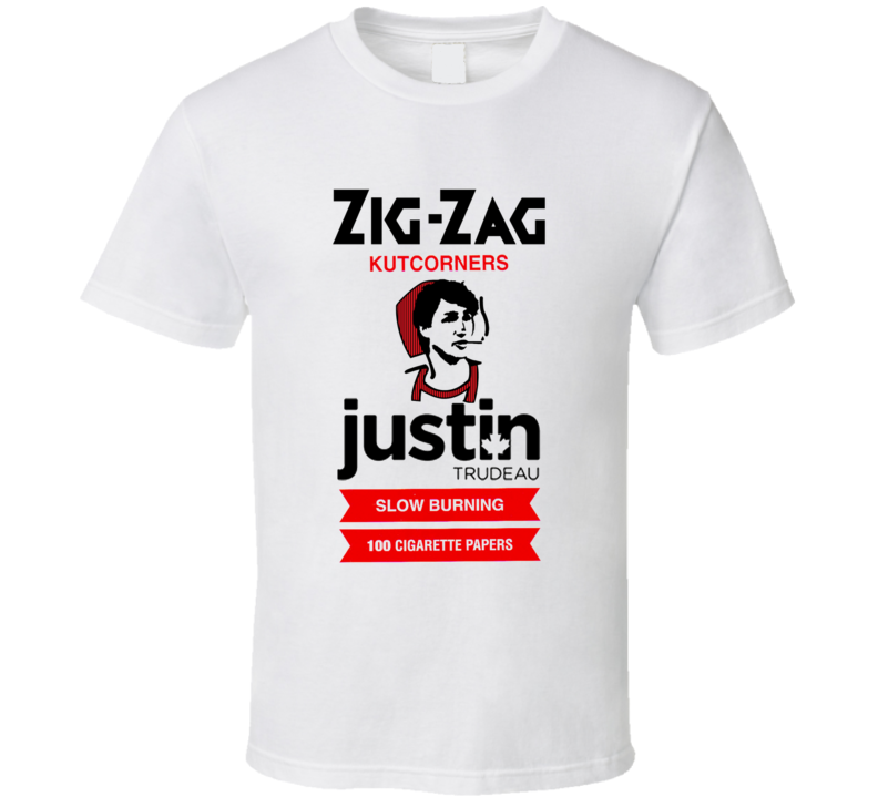 Zig-Zag Justin Trudeau Rolling Papers t-shirt Spoof FUNNY Canadian Politics Pro-Weed t-shirts