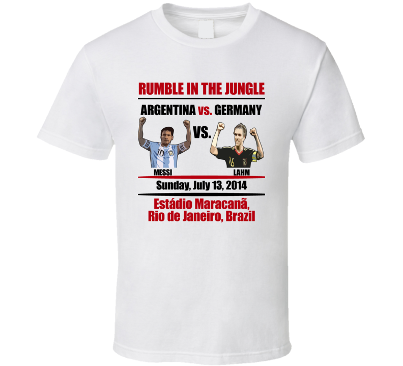 Rumble In The Jungle Argentina Germany Fight Card Messi Lahm T Shirt