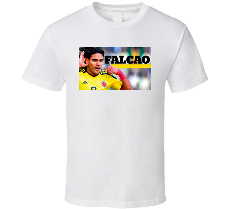Radeamel Falcao El Tigre Perfect Striker Colombian Soccer Futbol T Shirt