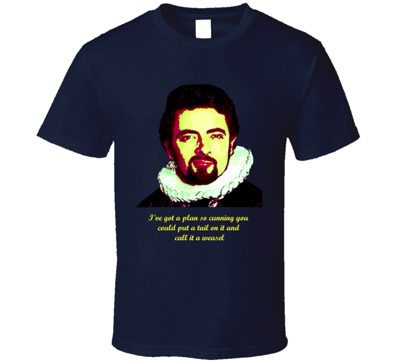 Black Adder comedy t shirt Rowan Atkinson funny cunning quote
