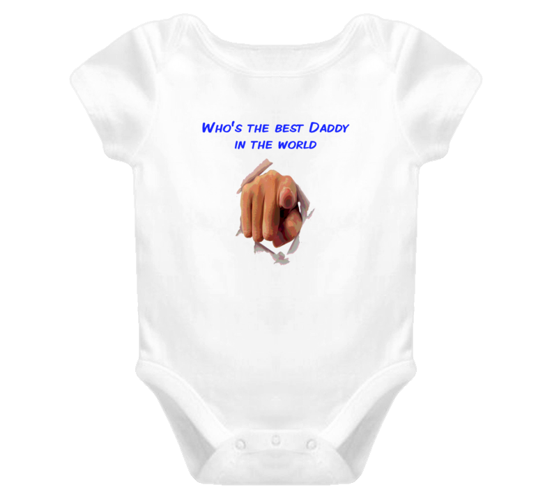 Who Is The Best Daddy In The World T Shirt Baby One Piece New born maternity gifts Trending baby bumps Blue