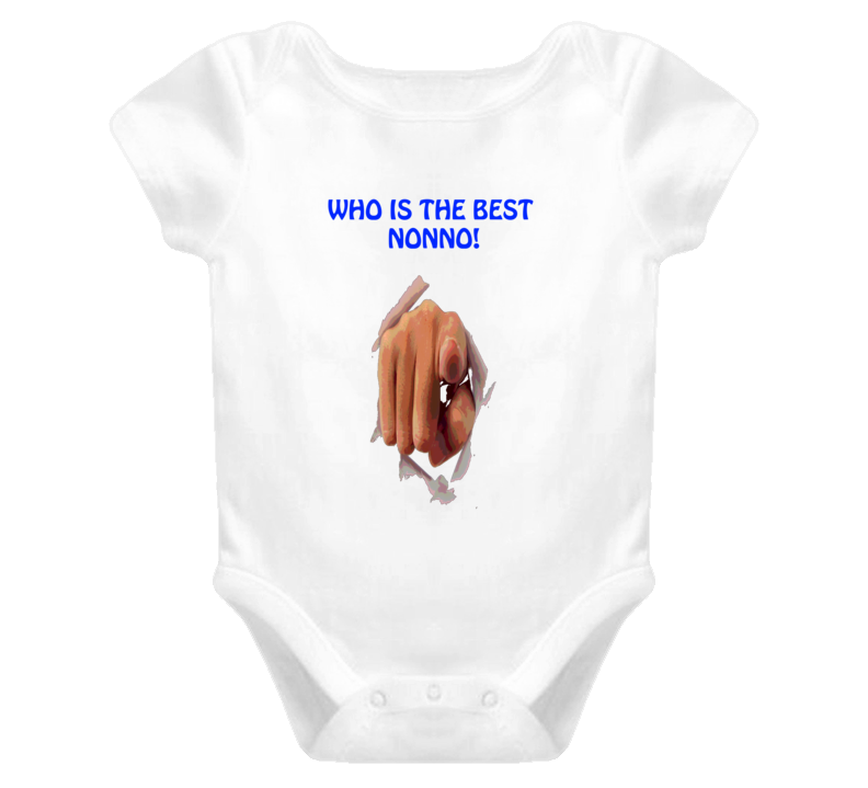 Who Is The Best Nonno grandfather T Shirt Baby One Piece Christmas Gift Birthday Gift Idea T Shirts