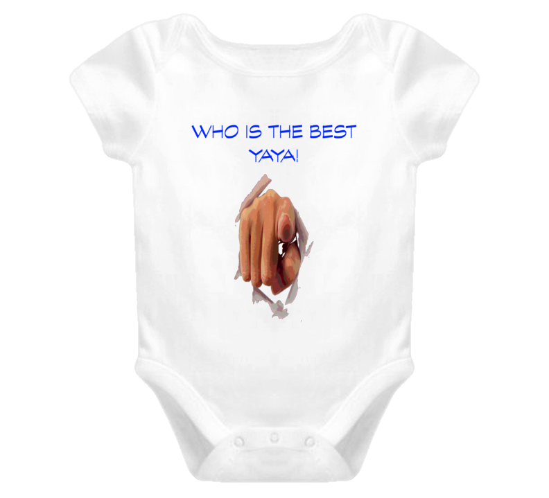 Who Is The Best Yaya Greek grandmother T Shirt Baby One Piece Christmas Gift Birthday Gift Idea T Shirts