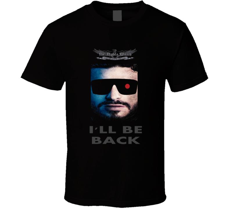 Game of Thrones Jon Snow I'll be Back t-shirt funny parody shirt terminator sun glasses Night's Watch Trending TV series