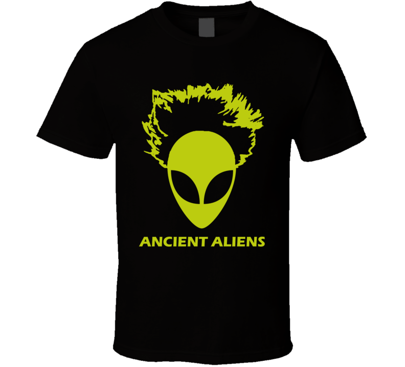 Ancient Aliens Parody t shirt Alien head with Georgio Tsoukalos Big Hair funny TV aliean show host shirts