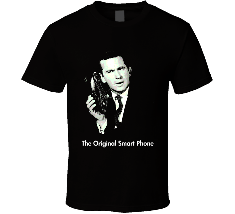 Maxwell Smart Get Smart The Original Smart Phone funny TV show Parody Shoe Phone Agent 86 Retro tv t-shirts T Shirt